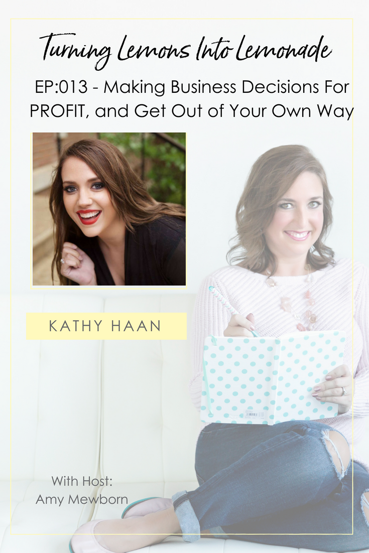 The Turning Lemons Into Lemonade Podcast with Amy Mewborn - Guest Kathy HaanThe Turning Lemons Into Lemonade Podcast with Amy Mewborn - Guest Kathy Haan