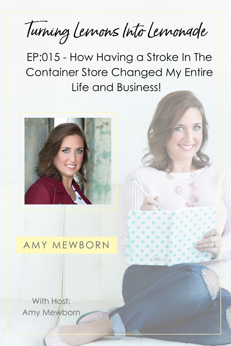 The Turning Lemons Into Lemonade Podcast with Amy Mewborn - Guest Amy Mewborn