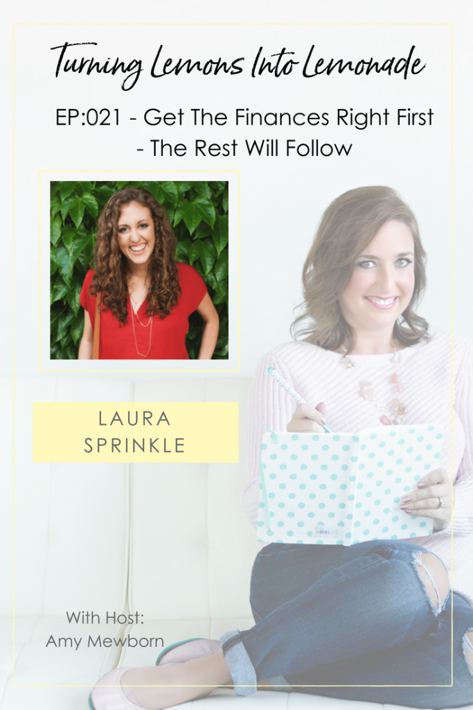 The Turning Lemons Into Lemonade Podcast with Amy Mewborn - Guest Laura Sprinkle