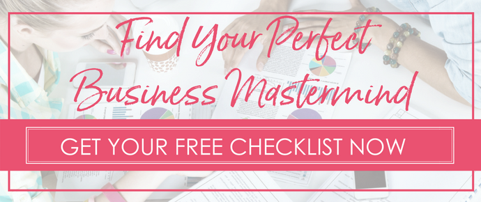 Find Your Perfect Business Mastermind