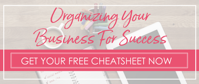 Organizing Your Business For Success